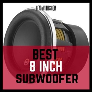 Best 8 Inch Subwoofer 2017