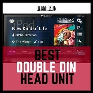 Best Double Din Head Unit 2018 [Reviews and Comparison]