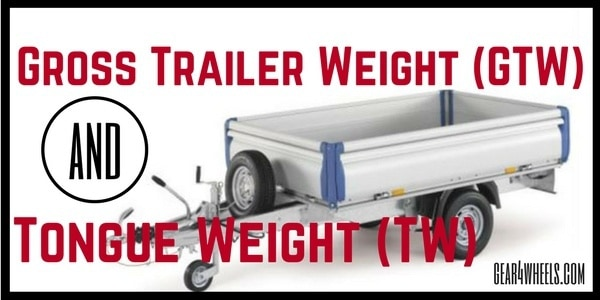 Gross Trailer Weight (GTW)