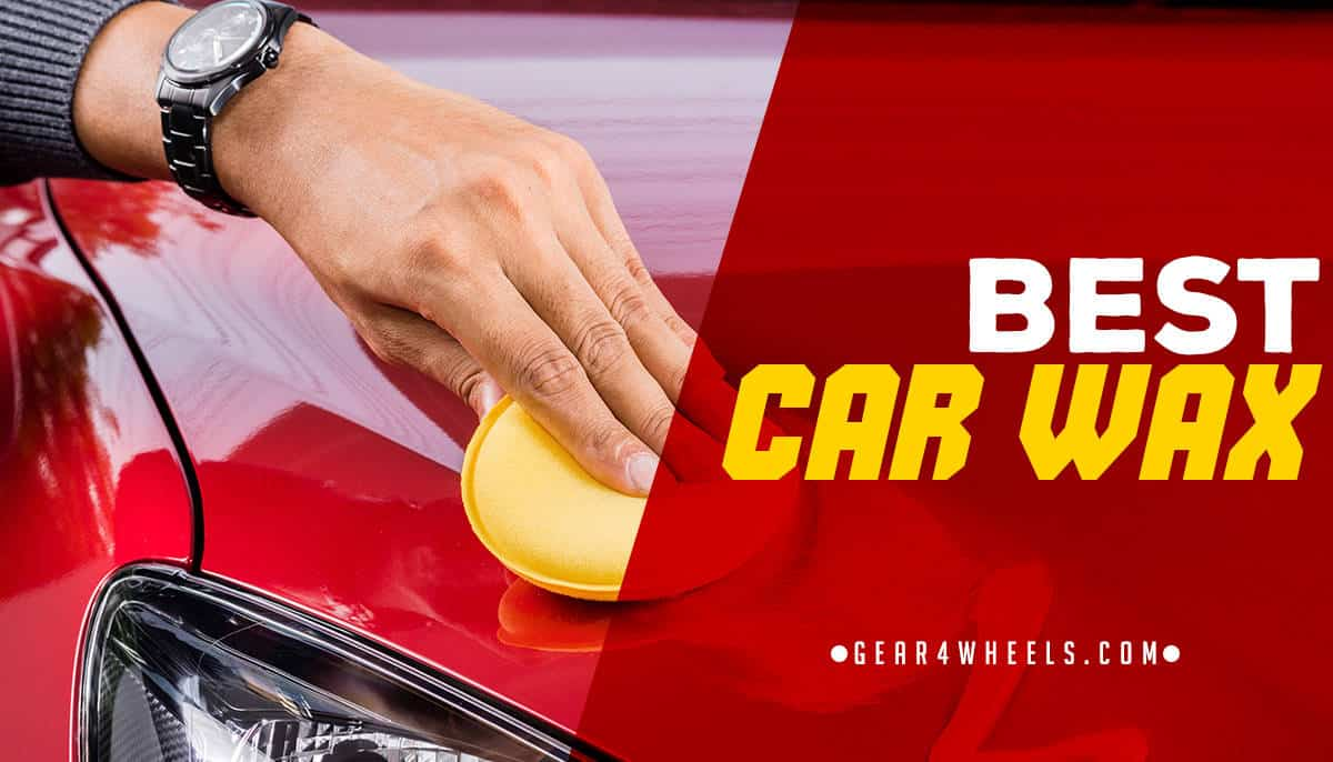 Best Way To Wax A Car: Best Car Wax Of 2018? [Reviews And Comparison]