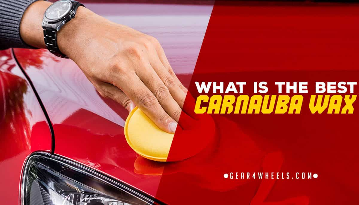 What Is The Best Car Wax >> What Is The Best Carnauba Wax Reviews And Comparison