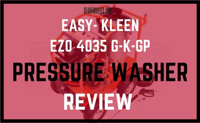 Easy -kleen ezo 4035 G-K-GP PRESSURE WASHER REVIEW