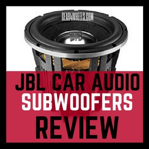JBL CAR AUDIO SUBWOOFERS REVIEW