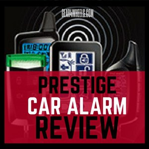 Prestige car alarm review
