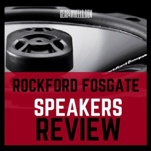 Rockford Fosgate Speakers review