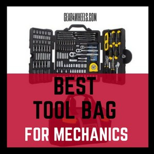 Best Tool Bag for Mechanics of 2018 [Reviews and Comparison]