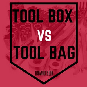 TOOL BOX VS TOOL BAG