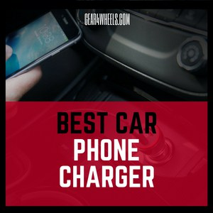 BEST CAR PHONE CHARGER