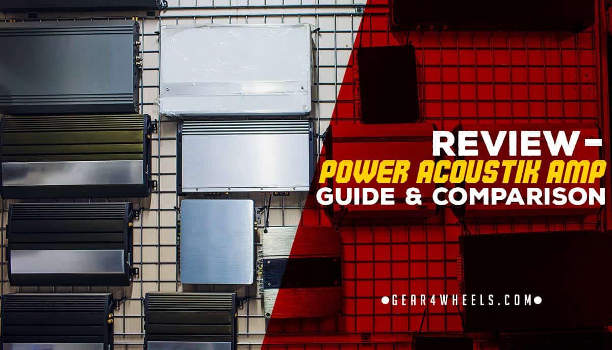 Power Acoustik Amp Reviews & Comparison - Gear4Wheels