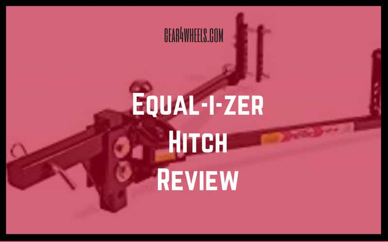 Equalizer Hitch Review