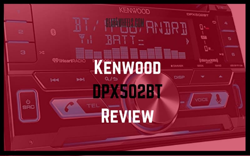 Kenwood DPX502BT Review