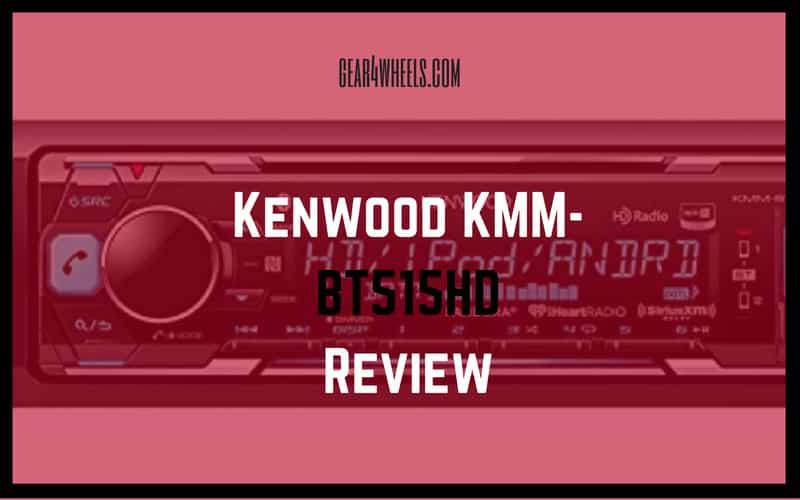 Kenwood KMM-BT515HD Review