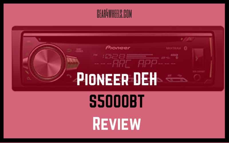 Pioneer DEH-S5000BT Review