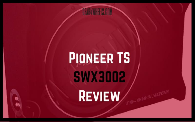 Pioneer TS-SWX3002 Review